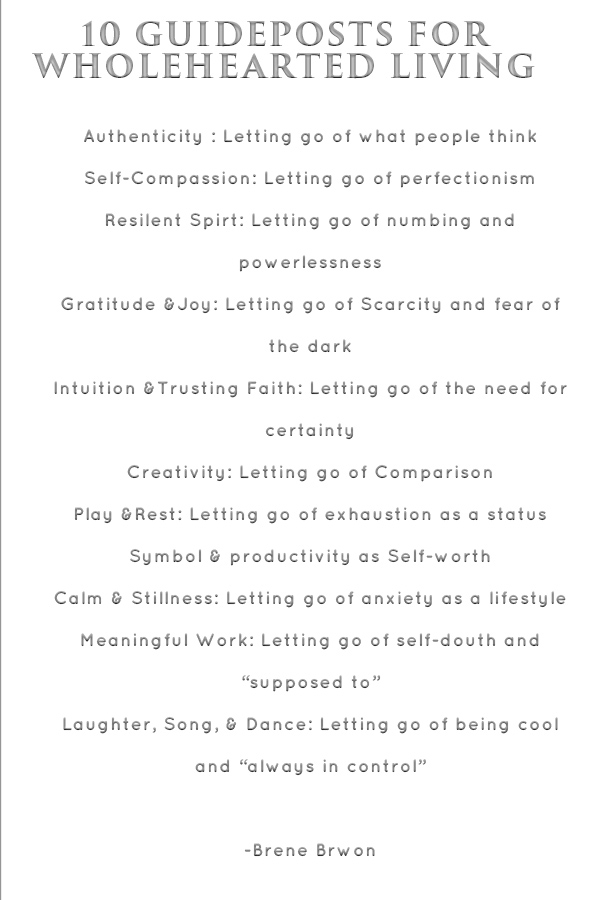 10 guideposts to wholehearted living